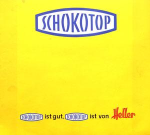 Heller Schokotop - Plakat um 1965. Heller Werbung um 1965 (Kahleneberg-Graphik).