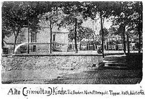 Die Simultankirche um 1875