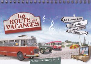 Carnet de route La route des vacances 2012