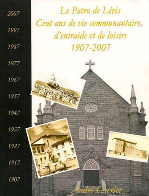 La réalisation de cet ouvrage a été réalisé par André Carrier avec le concours de Gérard Robitaille, Jean Lessard et quelques collaborateurs.