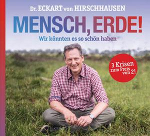 Cover des Buches: Dr. Eckhart von Hirschhausen: Mensch, Erde! Wir könnten es so schön haben. Dtv 2021