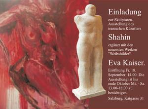 """Skulpturen Ausstellung des iranischen Künstlers Shahin ergänzt mit den neuesten Werken """"Weibsbilder"""" von Eva Kaiser"""