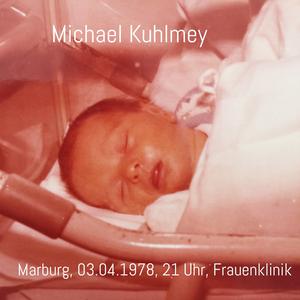 Michael Kuhlmey, 03.04.1978, 21 Uhr, Uni-Frauenklinik, Marburg