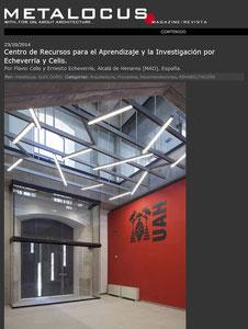 http://www.metalocus.es/content/es/blog/centro-de-recursos-para-el-aprendizaje-y-la-investigaci%C3%B3n-por-echeverr%C3%ADa-y-celis