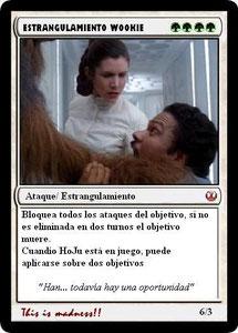 Carta Estrangulamiento Wookiee
