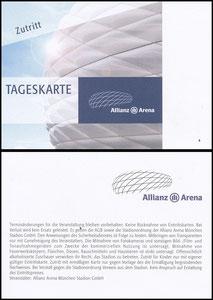 Allianz Arena, 2007, Tageskarte
