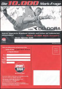 Sergio, 2000, Diadora, '10.000 Mark Frage'