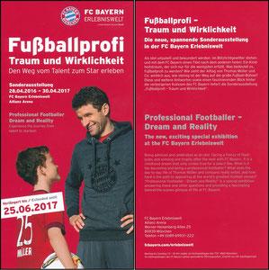 Bayern Erlebniswelt, 2017, 'Fußballprofi, Traum und Wirklichkeit', Verlängerungs-Flyer