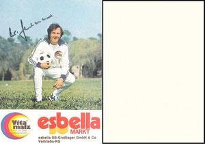 Beckenbauer, 1974, Vitamalz Esbella-Markt, Dank an SF Norbert