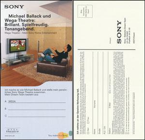 Ballack, 2004, Sony 'Wega Theatre'
