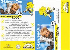 KLinsmann, 2006, 3-Löwen-Cup 'Mini WM 2006', Kleinkarte, Motiv 1
