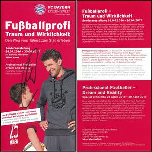 Bayern Erlebniswelt, 2016, 'Fußballprofi, Traum und Wirklichkeit', Flyer 'Den FC Bayern erleben...' zur Mitgliedskarte