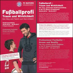 Bayern Erlebniswelt, 2016, 'Fußballprofi, Traum und Wirklichkeit', Flyer 'Erlebe den FC Bayern...', erste Variante zur Eröffnung