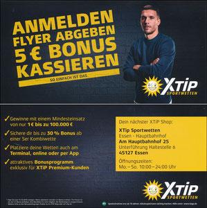 Podolski, 2018, X-Tip 'Anmelden - Flyer abgeben - 5€ kassieren.'