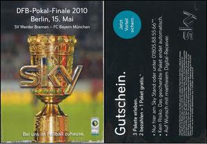 Sky, 2010, DFB-Pokalfinale, Gutschein