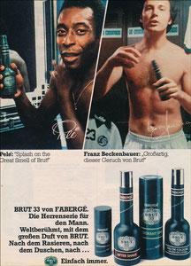 Beckenbauer, 1977, Brut 33 Fabergé, Zeitungswerbung