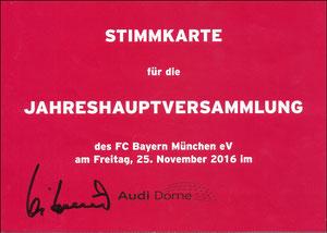 Bayern München, 2016, Stimmkarte der Jahreshauptversammlung, signiert Hoeneß, Wiederwahl zum Präsidenten
