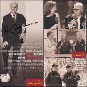 Beckenbauer, 2005, Premiere, ohne Druck-AG