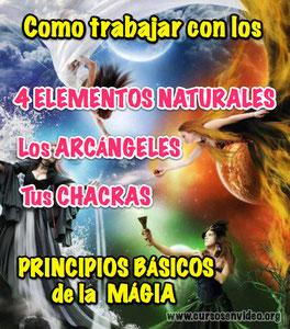 Los elementos, chacras, Arcángeles y PRINCIPIOS BÁSICOS de la magia