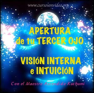 APERTURA DE TU TERCER OJO VISIÓN INTERNA E INTUICIÓN