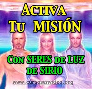 ACTIVA TU MISIÓN con SERES DE LUZ de SIRIO