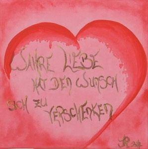 Wahre Liebe verschenkt sich, Acryl auf Leinwand, ist als Repro und Nachbildung erhältlich