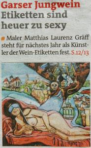 """Matthias Laurenz Gräff, Garser Wein Zensur. Pressebericht auf der Titelseite der """"Bezirksblätter Horn"""" (Waldviertler), Ausgabe 18, Copyright by Hilda Schwameis"""