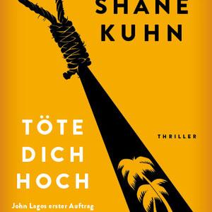 <h3><b>Shane Kuhn: Töte dich hoch<p>OT: Casual Friday</p></h3><p>Thriller (2017)</p><p>© DuMont Buchverlag</b></p>