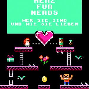 <h3><b>Eric Smith: Ein Herz für Nerds<p>OT: The Geek's Guide to Dating</p></h3><p>Humor, Nerds, Ratgeber (erschienen 2015)</p><p>© DuMont Buchverlag</b></p>