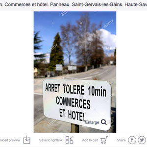 Arrêt toléré 10mn commerces et hôtel. Saint-Gervais-les-Bains. Haute-Savoie.