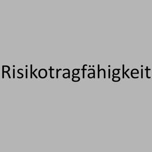<h2> Risikotragfähigkeit
