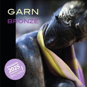 Garn trifft Bronze