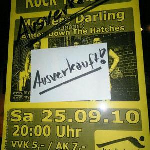 Altstadtschmiede 2010 mit Batten Down the Hatches...sold out :-)