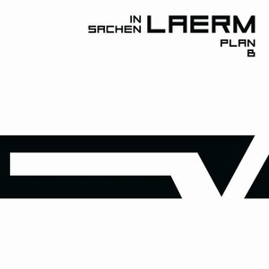 Plan B - In Sachen Laerm