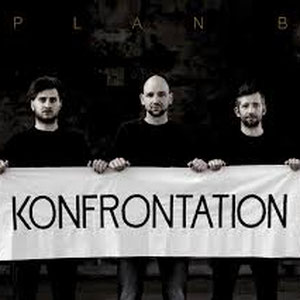 Plan B - Konfrontation