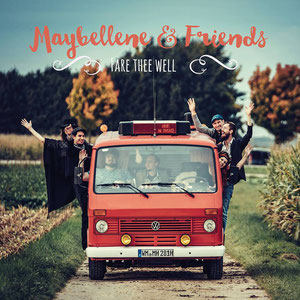 Maybellene & Friends - Fare thee well