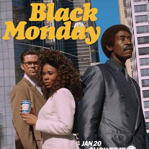 <h3><b>Black Monday</h3><p>seit 2019</p><p>Comedy, Drama</p><p>© Showtime</b></p>