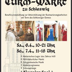 """Plakat von dem Mittelaltermarkt """"Historischer Turm-Markt zu Schleswig"""" - http://www.mittelaltermarkt-schleswig.de"""