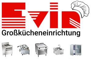 Evin Großkücheneinrichtung - Ihr Partner für Qualitätsprodukte in der Gastronomie