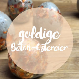 Goldige Beton-Ostereier DIY omniview blog