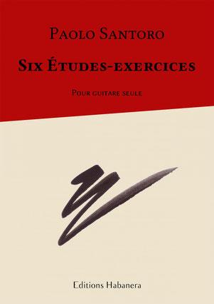 Partition Guitare Classique Paolo Santoro Six etudes-exercices