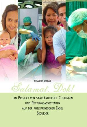 das Buch zur Surgical Mission Siquijor 2012