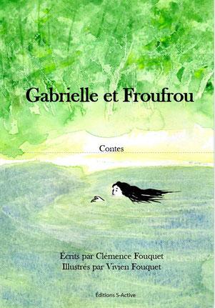 Acheter Gabrielle et Froufrou