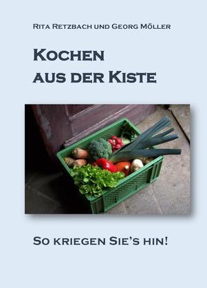 Cover vorn: Kochen aus der Kiste - So kriegen Sie's hin!