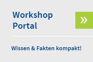 Workshop Portal/ Wissen & Fakten kompakt!