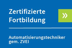 Zertifizierte Fortbildung Automatisierungstechniker
