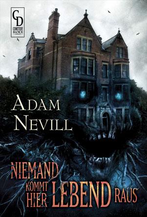 Adam Nevill - Niemand kommt hier lebend raus