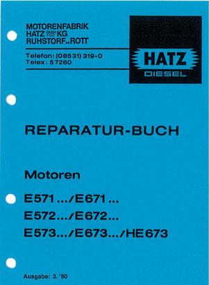 Reparatur-Buch  E571, E572, E573, E671, E672, E673, HE673 - seltene Ausführung in deutsch!