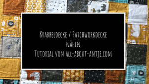 Video Anleitung Baby Quilt Patchwork Decke
