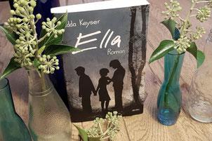 Edda Keyser: Ella - Roman mit Tiefgang